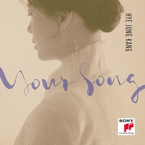 강혜정 (HYE JUNG KANG) - YOUR SONG
