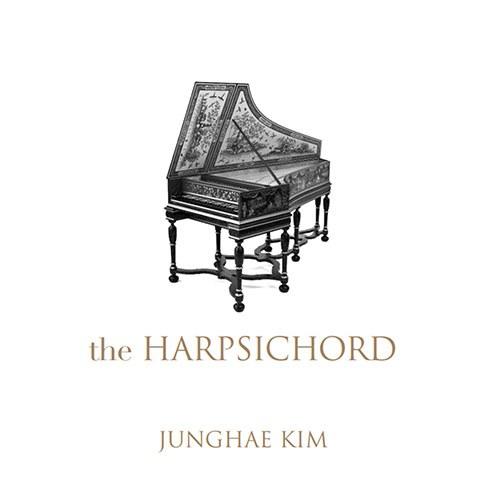 김정혜 (JUNGHAE KIM) - the HARPSICHORD